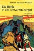 Die Höhle in den schwarzen Bergen (eBook, ePUB)