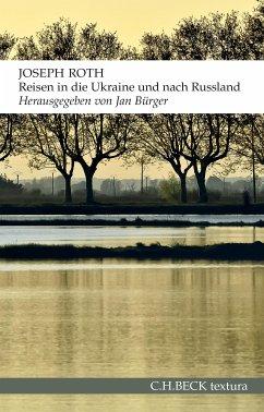 Reisen in die Ukraine und nach Russland (eBook, ePUB) - Roth, Joseph