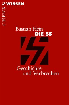 Die SS (eBook, ePUB) - Hein, Bastian