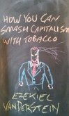 How You Can Smash Capitalism With Tobacco (eBook, ePUB)