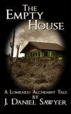 The Empty House (The Lombard Alchemist Tales, #5) (eBook, ePUB)