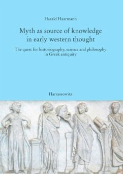 Myth as source of knowledge in early western thought - Haarmann, Harald