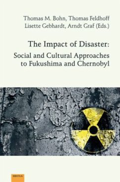 The Impact of Disaster: Social and Cultural Approaches to Fukushima and Chernobyl