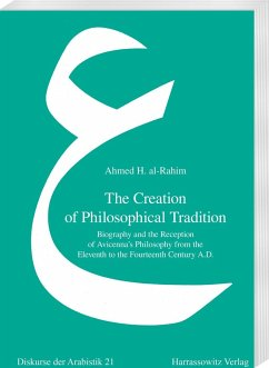 The Creation of Philosophical Tradition - Rahim, Ahmed H. al-