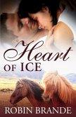 Heart of Ice (Hearts on Fire, #1) (eBook, ePUB)