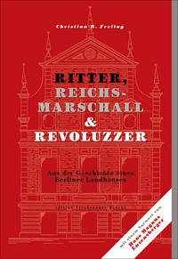 Ritter, Reichsmarschall & Revoluzzer - Freitag, Christian H.