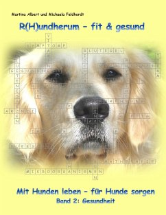 R(H)undherum - fit & gesund - Albert, Martina; Feldhordt, Michaela