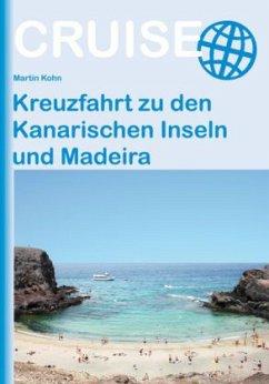 Kreuzfahrt zu den Kanarischen Inseln und Madeira