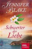 Schwerter der Liebe (eBook, ePUB)