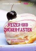 Weizen- und Zucker-Fasten (eBook, ePUB)
