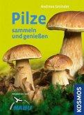 Pilze sammeln und genießen (Mängelexemplar)