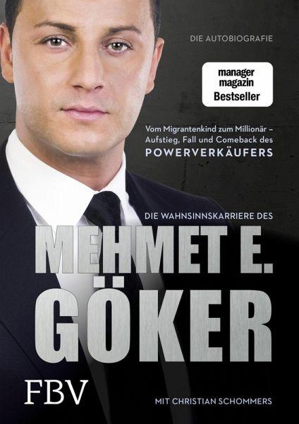 Die Wahnsinnskarriere des Mehmet E. Göker (eBook, PDF) von Mehmet ...
