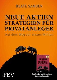 Neue Aktienstrategien für Privatanleger (eBook, PDF) - Sander, Beate