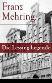 Die Lessing-Legende (eBook, ePUB)