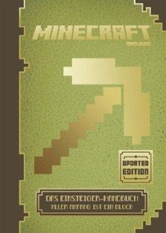 Minecraft - Das Einsteiger-Handbuch - Updated Edition