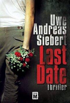 Last Date - Siebert, Uwe Andreas