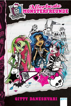 Allerbeste Monsterfreunde / Monster High ab 9 Bd.1 (eBook, ePUB) - Daneshvari, Gitty