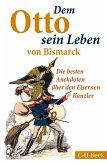 Dem Otto sein Leben von Bismarck (eBook, ePUB)