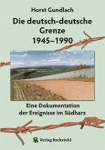 Die deutsch-deutsche Grenze 1945-1990 (eBook, ePUB)
