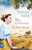 Die australischen Schwestern / Auswanderer-Epos Bd.2 (eBook, ePUB)
