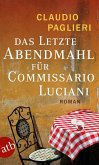 Das letzte Abendmahl für Commissario Luciani / Commissario Luciani Bd.5 (eBook, ePUB)