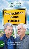 Deutschland, deine Sachsen (eBook, ePUB)