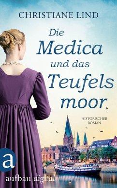 Die Medica und das Teufelsmoor (eBook, ePUB)