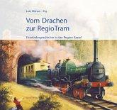 Vom Drachen zur RegioTram (eBook, ePUB)