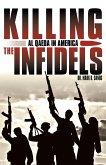 Killing the Infidels