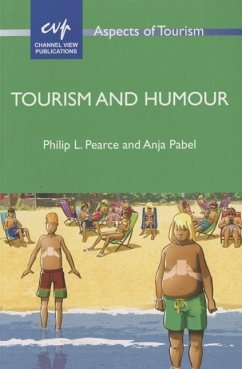 Tourism and Humour - Pearce, Philip L.; Pabel, Anja