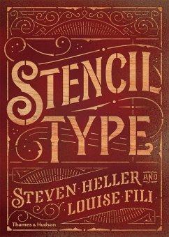 Stencil Type - Heller, Steven; Fili, Louise