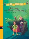 Leo und das Mutmach-Training / Erst ich ein Stück, dann du Bd.3 (Mängelexemplar)