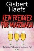 Kein Freibier für Matzbach / Baltasar Matzbach Bd.6 (eBook, ePUB)