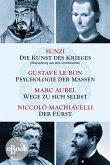 Die Kunst des Krieges - Psychologie der Massen - Wege zu sich selbst - Der Fürst (eBook, ePUB)