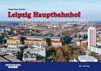 Leipzig Hauptbahnhof 1915 bis 2015