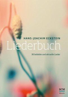 Liederbuch. Lieder - Eckstein, Hans-Joachim