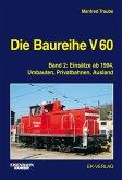 Eisenbahn-Kurier. Die Baureihe V 60 Band 02