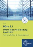 Informationsverarbeitung Excel 2013, m. CD-ROM / Büro 2.1 - Kaufmann/Kauffrau für Büromanagement