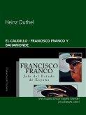 Heinz Duthel EL CAUDILLO – FRANCISCO FRANCO Y BAHAMONDE