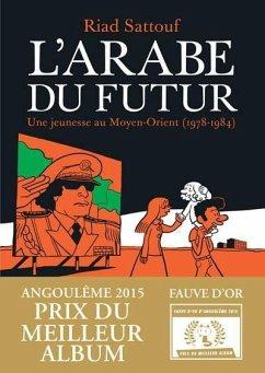 L'Arabe du futur 1 - Sattouf, Riad