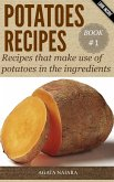 POTATOES RECIPES: Recipes that make use of potatoes in the ingredients (Fast, Easy & Delicious Cookbook, #1) (eBook, ePUB)