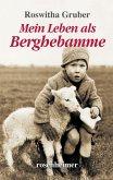 Mein Leben als Berghebamme (eBook, ePUB)