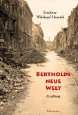 Bertholds neue Welt (eBook, ePUB)