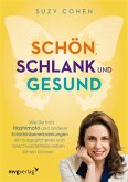 Schön, schlank und gesund (eBook, PDF)