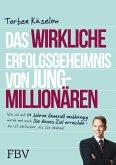 Das wirkliche Erfolgsgeheimnis von Jung-Millionären (eBook, PDF)