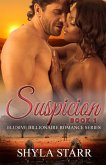 Suspicion (Elusive Billionaire Romance Series, #1) (eBook, ePUB)