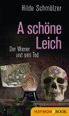 A schöne Leich (eBook, ePUB)