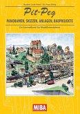Pit-Peg - Panoramen, Skizzen, Anlagen, Bauprojekte (eBook, PDF)