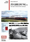 Zugbildung 2 MIBA Report (eBook, PDF)