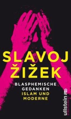 Blasphemische Gedanken - Zizek, Slavoj